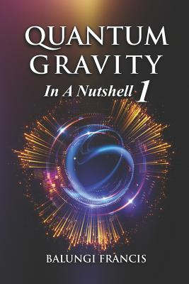 Quantum Gravity in a Nutshell 1 Second Edition Cover Image