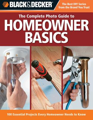Black & Decker The Complete Photo Guide Homeowner Basics Cover