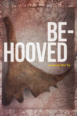 Be-Hooved (The Alaska Literary Series) Cover Image