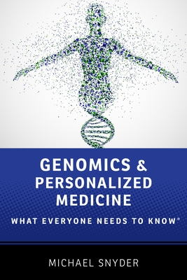 Genomics and Personalized Medicine: What Everyone Needs to Know(r) Cover Image