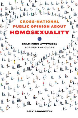 Cross-National Public Opinion about Homosexuality: Examining Attitudes across the Globe Cover Image