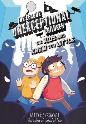 The League of Unexceptional Children: The Kids Who Knew Too Little Cover Image
