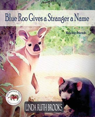 Blue Roo Gives a Stranger a Name: The Banyula Tales: On making friends Cover Image