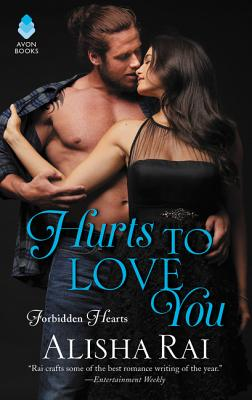 Hurts to Love You: Forbidden Hearts Cover Image