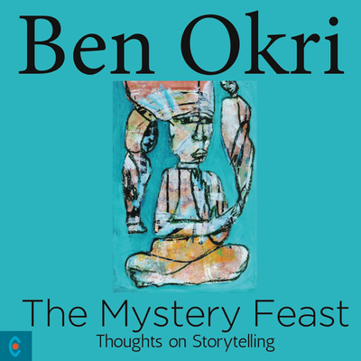 The Mystery Feast: Thoughts on Storytelling Cover Image