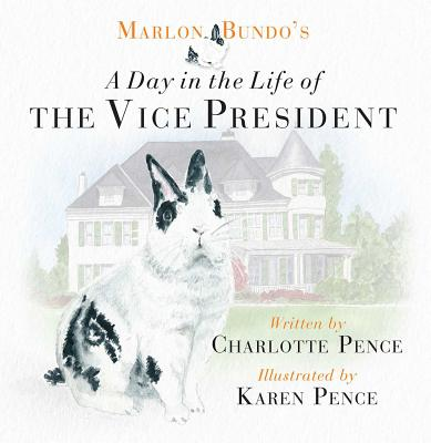 Marlon Bundo's Day in the Life of the Vice President Cover Image