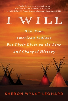 I Will: How Four American Indians Put Their Lives on the Line and Changed History Cover Image