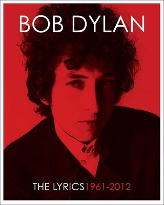 The Lyrics: 1961-2012 Cover Image