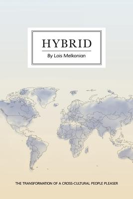 Hybrid: The Transformation of a Cross-Cultural People Pleaser Cover Image