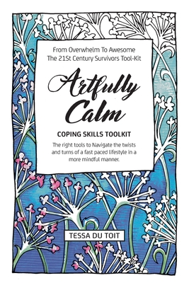 Artfully Calm: Coping Skills Toolkit Cover Image