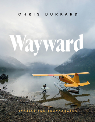 Wayward: Stories and Photographs Cover Image