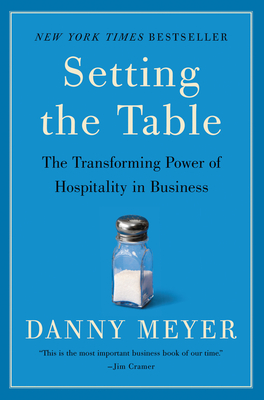 Setting the Table: The Transforming Power of Hospitality in Business Cover Image