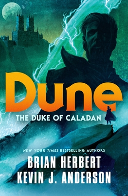 Dune: The Duke of Caladan (The Caladan Trilogy #1) Cover Image