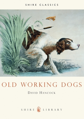 Old Working Dogs Cover Image