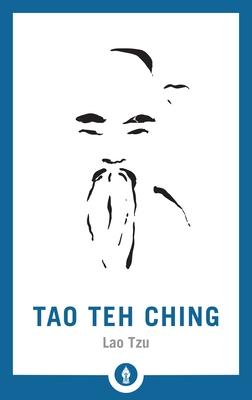 Tao Teh Ching (Shambhala Pocket Library #11) Cover Image