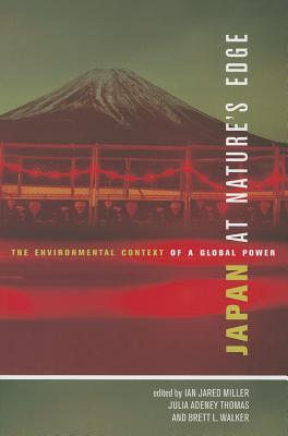 Japan at Nature's Edge: The Environmental Context of a Global Power Cover Image
