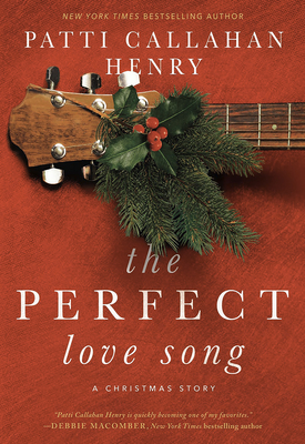 The Perfect Love Song: A Christmas Story Cover Image