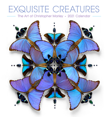 Exquisite Creatures: Christopher Marley 2021 Wall Calendar Cover Image