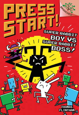 Super Rabbit Boy vs. Super Rabbit Boss! A Branches Book (Press Start! #4) Cover Image