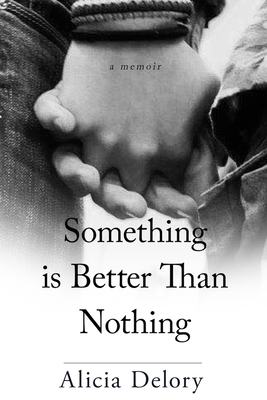 Something Is Better than Nothing Cover Image