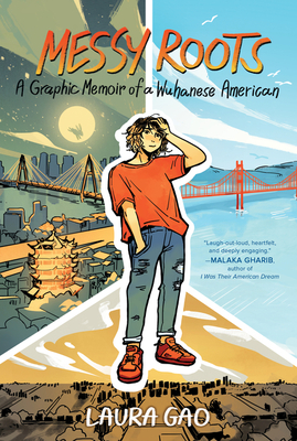 Messy Roots: A Graphic Memoir of a Wuhanese-American Cover Image