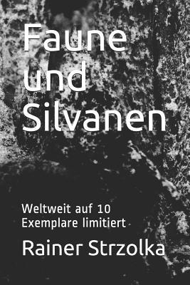 Faune Und Silvanen: Weltweit Auf 10 Exemplare Limitiert Cover Image