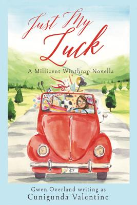 Just My Luck: A Millicent Winthrop Novel Cover Image