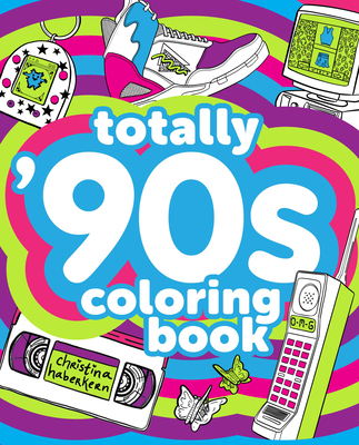 Totally '90s Coloring Book Cover Image