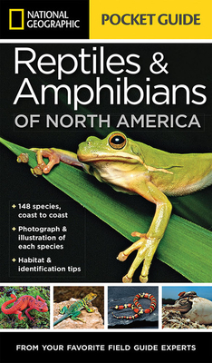 National Geographic Pocket Guide to Reptiles and Amphibians of North America Cover Image