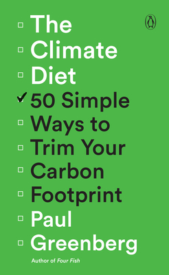 The Climate Diet: 50 Simple Ways to Trim Your Carbon Footprint Cover Image