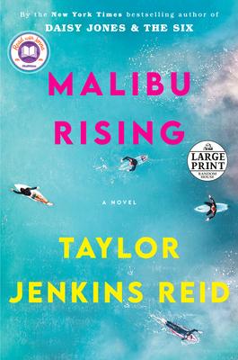 Malibu Rising: A Novel Cover Image