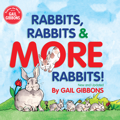 Cover for Rabbits, Rabbits & More Rabbits (New & Updated Edition)