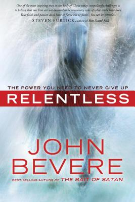Relentless: The Power You Need to Never Give Up Cover Image