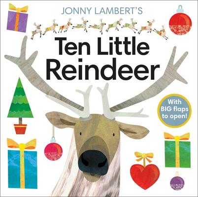 Jonny Lambert's Ten Little Reindeer (Jonny Lambert Illustrated) Cover Image