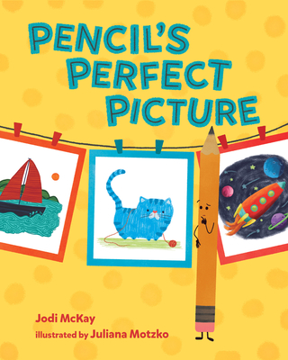 Pencil's Perfect Picture Cover Image
