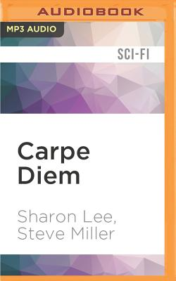 Carpe Diem (Liaden Universe Agent of Change #3) Cover Image