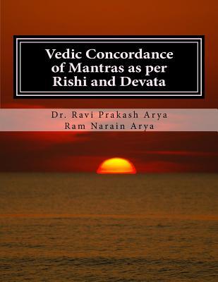 Vedic Concordance of Mantras as Per Rishi and Devata Cover Image