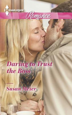 Daring to Trust the Boss Cover