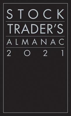 Stock Trader's Almanac 2021 (Almanac Investor) Cover Image