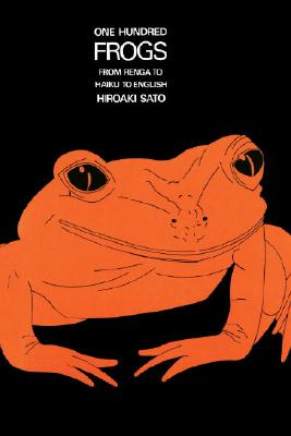 One Hundred Frogs: From Renga to Haiku to English Cover Image