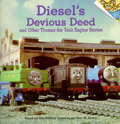 Diesel's Devious Deed and Other Thomas the Tank Engine Stories (Thomas & Friends) Cover