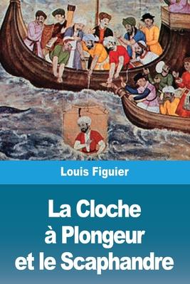 La Cloche à Plongeur et le Scaphandre Cover Image