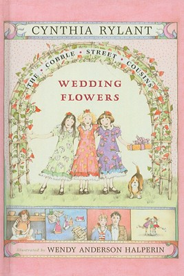 Cover for Wedding Flowers (Cobble Street Cousins (Prebound) #6)