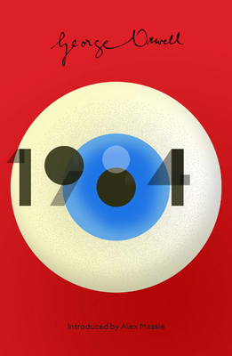 1984 Nineteen Eighty-Four: New Edition of the Twentieth Century's Dystopian Masterpiece Cover Image