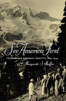 See America First: Tourism and National Identity 1880-1940 Cover Image