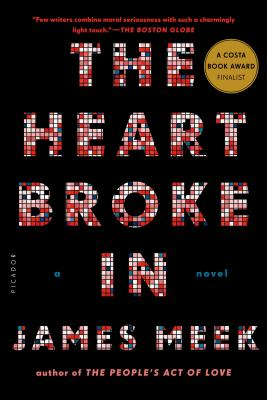 The Heart Broke In: A Novel Cover Image