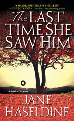 The Last Time She Saw Him (A Julia Gooden Mystery #1) Cover Image