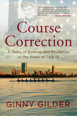 Course Correction: A Story of Rowing and Resilience in the Wake of Title IX Cover Image