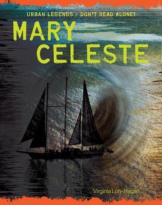 Mary Celeste (Urban Legends: Don't Read Alone!) Cover Image