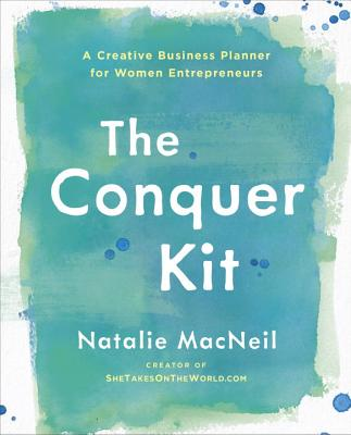 The Conquer Kit: A Creative Business Planner for Women Entrepreneurs (The Conquer Series #1) Cover Image